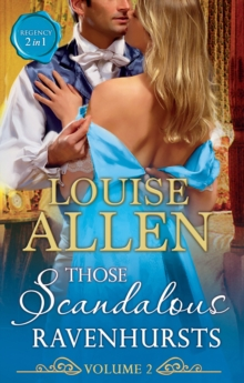 Those Scandalous Ravenhursts Volume Two: The Shocking Lord Standon (Those Scandalous Ravenhursts, Book 3) / The Disgraceful Mr Ravenhurst (Those Scandalous Ravenhursts, Book 4) (Mills & Boon M&B), EPUB eBook