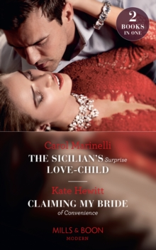 The Sicilian's Surprise Love-Child / Claiming My Bride Of Convenience, EPUB eBook