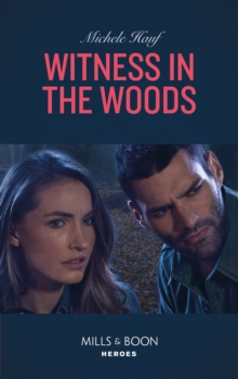 Witness In The Woods (Mills & Boon Heroes) (The Coltons of Roaring Springs, Book 11), EPUB eBook