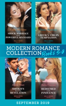 Modern Romance Books September Books 5-8: Shock Marriage for the Powerful Spaniard (Conveniently Wed!) / The Greek's Virgin Temptation / Sheikh's Royal Baby Revelation / Redeemed by Her Innocence, EPUB eBook