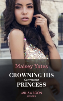 Crowning His Convenient Princess (Mills & Boon Modern) (Once Upon a Seduction..., Book 5), EPUB eBook