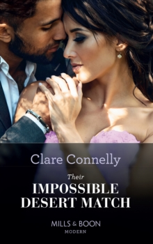 Their Impossible Desert Match (Mills & Boon Modern), EPUB eBook