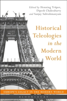 Historical Teleologies in the Modern World, Paperback Book
