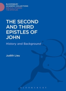 The Second and Third Epistles of John : History and Background, PDF eBook