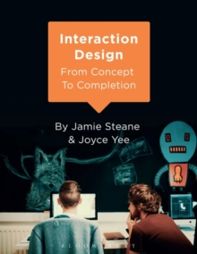 Interaction Design : From Concept to Completion, Paperback Book