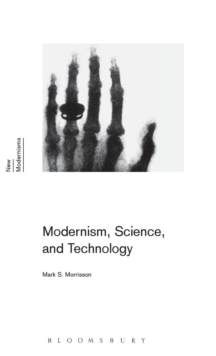 Modernism, Science, and Technology, Hardback Book