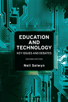 Education and Technology : Key Issues and Debates, Hardback Book