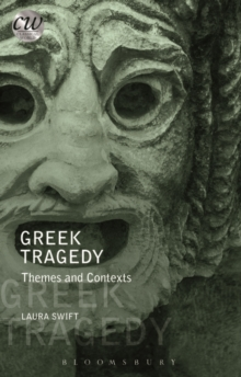 Greek Tragedy : Themes and Contexts, Paperback Book