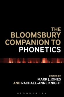 The Bloomsbury Companion to Phonetics, Paperback Book