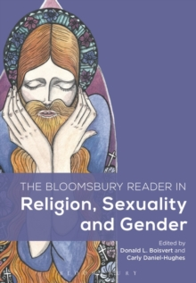 The Bloomsbury Reader in Religion, Sexuality, and Gender, Paperback Book