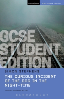 The Curious Incident of the Dog in the Night-Time GCSE Student Edition, Paperback Book