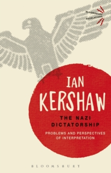 The Nazi Dictatorship : Problems and Perspectives of Interpretation, Paperback Book