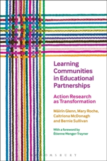 Learning Communities in Educational Partnerships : Action Research as Transformation, Paperback Book