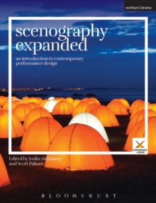 Scenography Expanded : An Introduction to Contemporary Performance Design, Paperback / softback Book