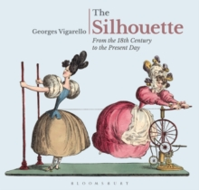The Silhouette : From the 18th Century to the Present Day, Hardback Book