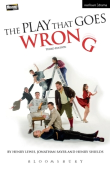 The Play That Goes Wrong : 3rd Edition, Paperback / softback Book