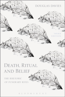 Death, Ritual and Belief : The Rhetoric of Funerary Rites, Paperback Book