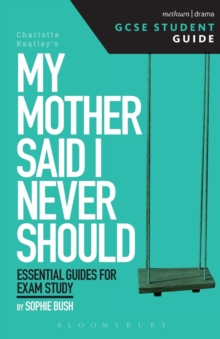 My Mother Said I Never Should GCSE Student Guide, Paperback Book