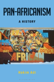 Pan-Africanism : A History, Paperback / softback Book