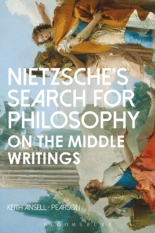 Nietzsche's Search for Philosophy : On the Middle Writings, Paperback / softback Book