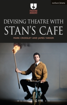 Devising Theatre with Stan's Cafe, Paperback Book
