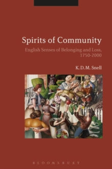 Spirits of Community : English Senses of Belonging and Loss, 1750-2000, Hardback Book