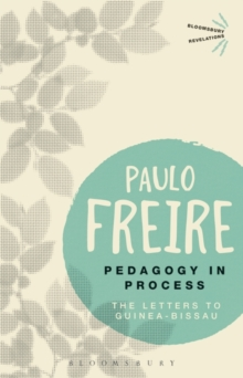 Pedagogy in Process : The Letters to Guinea-Bissau, Paperback Book