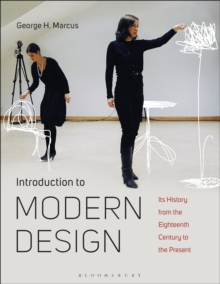 Introduction to Modern Design : its History from the Eighteenth Century to the Present, Paperback / softback Book