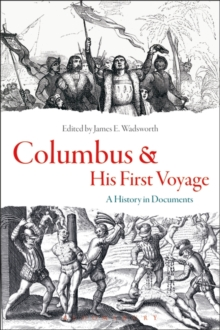 Columbus and His First Voyage : A History in Documents, Hardback Book