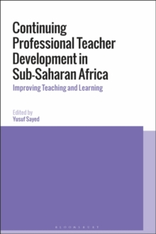Continuing Professional Teacher Development in Sub-Saharan Africa : Improving Teaching and Learning, Hardback Book