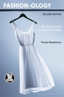 Fashion-ology : An Introduction to Fashion Studies, Hardback Book