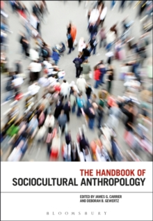 The Handbook of Sociocultural Anthropology, Paperback Book
