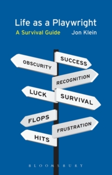 Life as a Playwright : A Survival Guide, Paperback Book