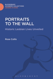 Portraits to the Wall : Historic Lesbian Lives Unveiled, Hardback Book