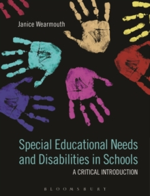 Special Educational Needs and Disabilities in Schools : A Critical Introduction, Paperback Book