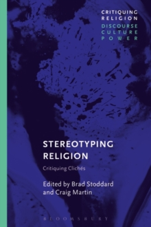 Stereotyping Religion : Critiquing Cliches, Paperback / softback Book