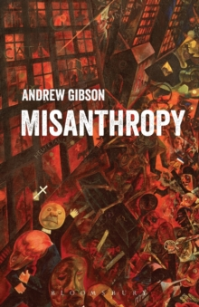 Misanthropy : The Critique of Humanity, Paperback Book