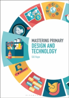 Mastering Primary Design and Technology, Paperback / softback Book