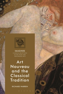 Art Nouveau and the Classical Tradition, PDF eBook