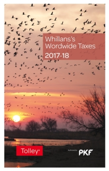 Whillans's Worldwide Taxes 2017-18, Paperback Book