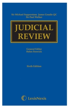 Supperstone, Goudie & Walker: Judicial Review Sixth edition, Hardback Book