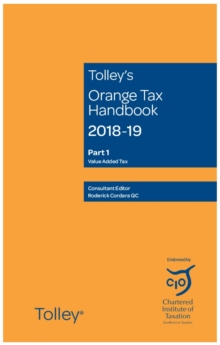 Tolley's Orange Tax Handbook 2018-19, Paperback Book