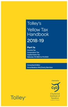 Tolley's Yellow Tax Handbook 2018-19, Paperback / softback Book