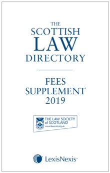 The Scottish Law Directory: The White Book Fees Supplement 2019, Paperback / softback Book