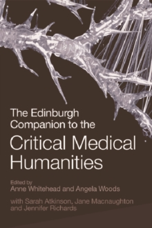 The Edinburgh Companion to the Critical Medical Humanities, Hardback Book