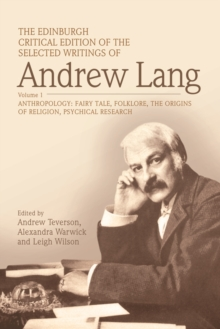 The The Edinburgh Critical Edition of the Selected Writings of Andrew Lang : The Edinburgh Critical Edition of the Selected Writings of Andrew Lang, Volume 2 Volume 2, Hardback Book