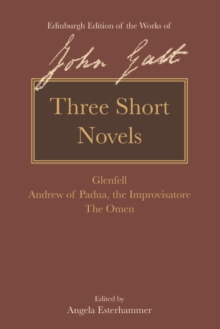 Three Short Novels : Glenfell, Andrew of Padua, the Improvisatore and The Omen, Hardback Book
