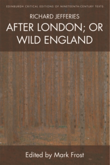 Richard Jefferies, After London; or Wild England, Hardback Book