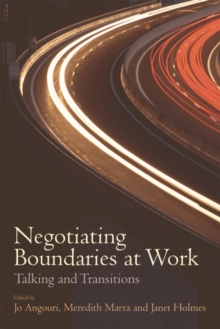 Negotiating Boundaries at Work : Talking and Transitions, Hardback Book