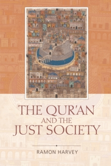 The Qur'an and the Just Society, Paperback Book